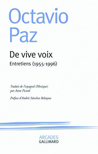De vive voix: Entretiens (1955-1996): Octavio Paz