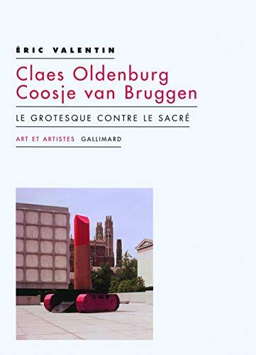 9782070786275: Claes Oldenburg ; Coosje van Bruggen (French Edition)