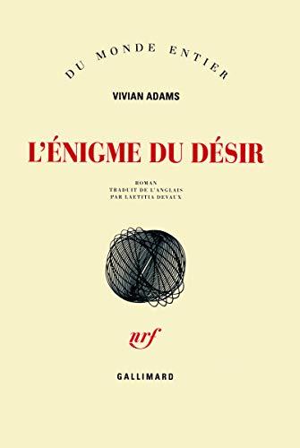 L'énigme du désir (French Edition): Vivian Adams