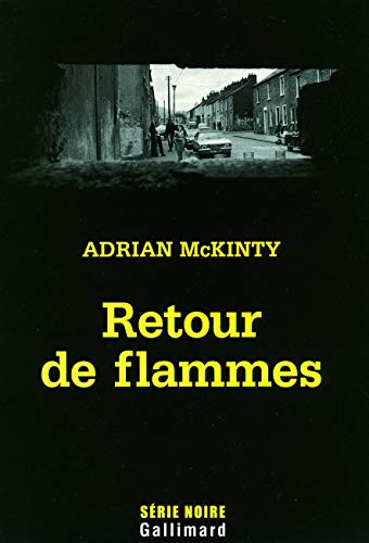 Retour de flammes (French Edition): Adrian McKinty