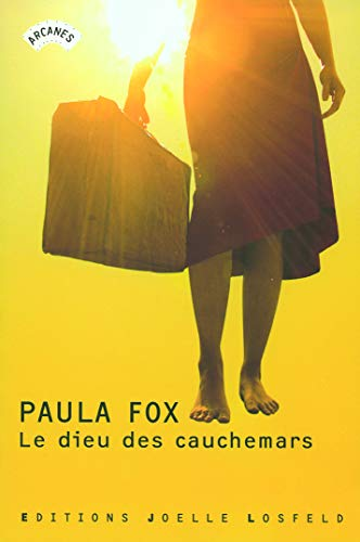 Le dieu des cauchemars (French Edition) (2070787281) by Paula Fox