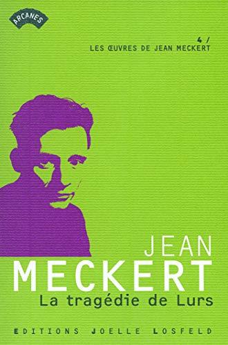 La tragédie de Lurs (French Edition): Jean Meckert