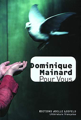 Pour Vous [Perfect Paperback] Mainard,Dominique: Mainard,Dominique