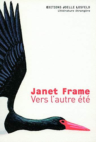 Vers l'autre été (French Edition): Janet Frame