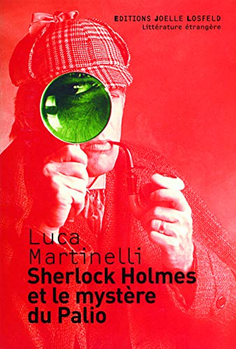 Sherlock Holmes et le mystère du Palio (French Edition): Luca Martinelli
