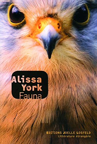 Fauna (French Edition): Alissa York