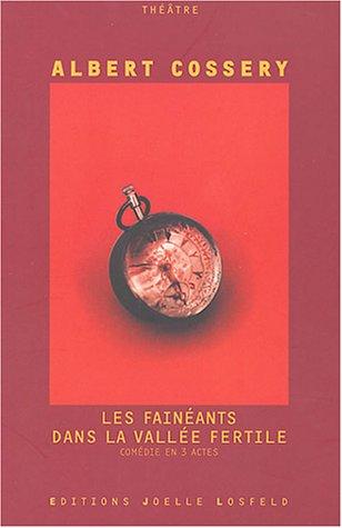 9782070789108: Les Fainéants dans la vallée fertile: Comédie en trois actes (Théâtre)