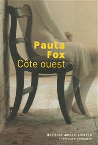 Côte ouest (French Edition): Paula Fox