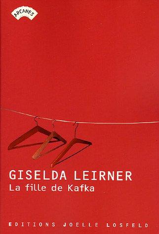 9782070789696: La Fille de Kafka