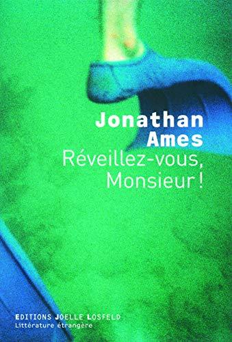 Réveillez-vous, Monsieur ! (French Edition): Jonathan Ames