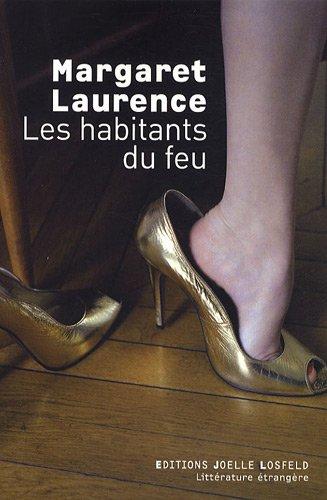 Les habitants du feu (French Edition): Margaret Laurence