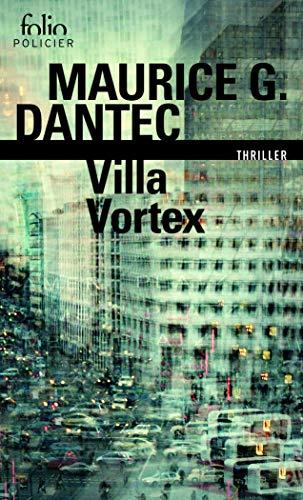 9782070792139: Liber mundi, I : Villa Vortex (Folio Policier)