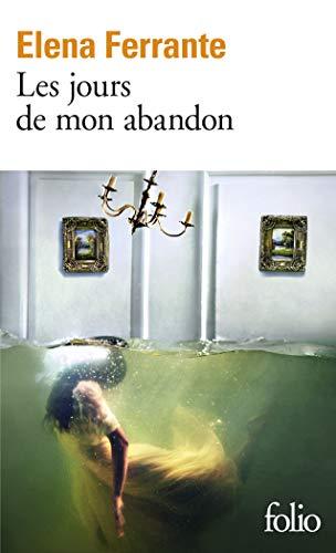 9782070793198: Les Jours De Mon Abandon