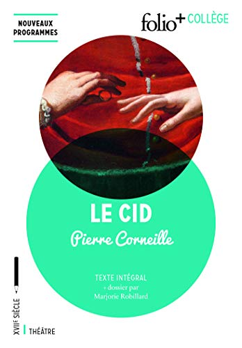 9782070793686: Le Cid: Tragi-Comédie (1637) (Folio+ collège)