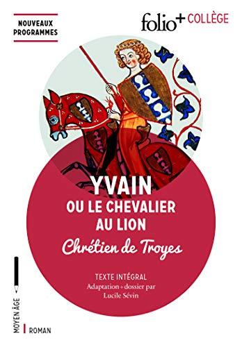 9782070793693: Yvain ou Le Chevalier au Lion (Folio+ collège)