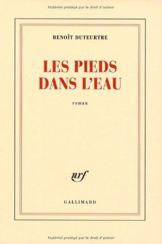 Les Pieds Dans l'Eau (9782072403620) by Duteurtre Benoi