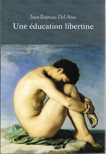 9782072403767: une éducation libertine