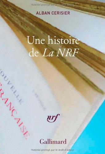 9782072403941: une histoire de la NRF