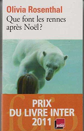 9782072413568: Que font les rennes après noël ?