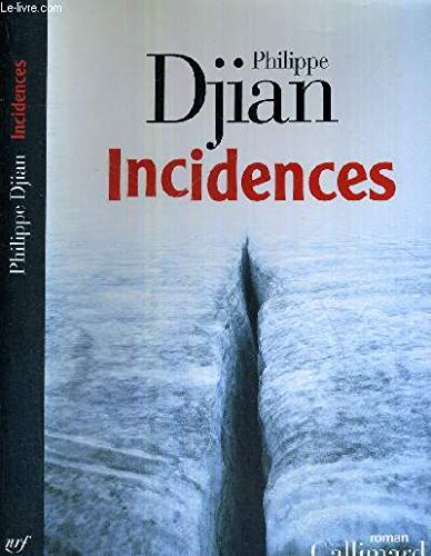 Incidences (9782072443671) by Dijan, Philippe
