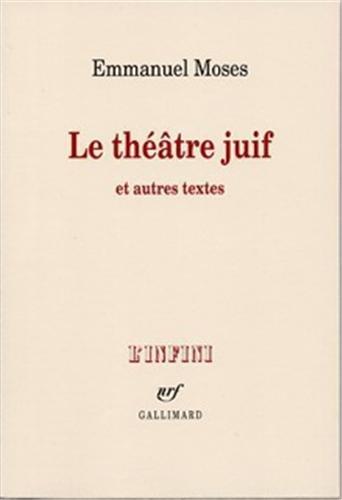 9782072448478: Le théâtre juif et autres textes