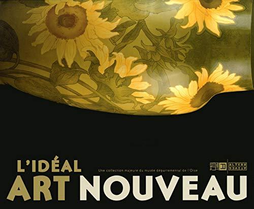 L' ideal art nouveau (une collection du musee departemental de l: COLLECTIF
