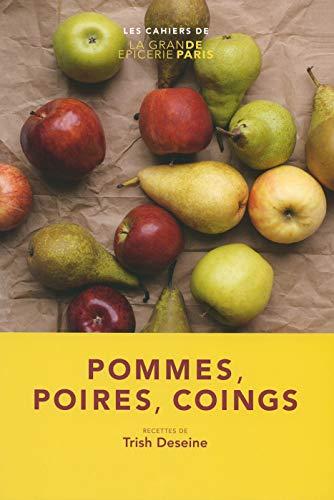 POMMES, POIRES, COINGS: DESEINE TRISH