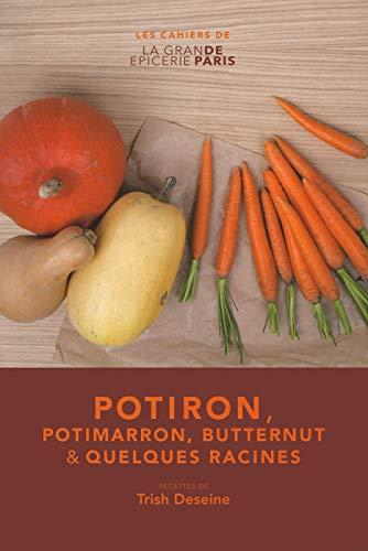 9782072562037: Potiron, potimarron, butternut & quelques racines