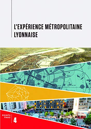 L'Expérience Metropolitaine Lyonnaise: Collectif
