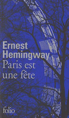 PARIS EST UNE FÊTE (ÉD.LIMITÉE): HEMINGWAY ERNEST