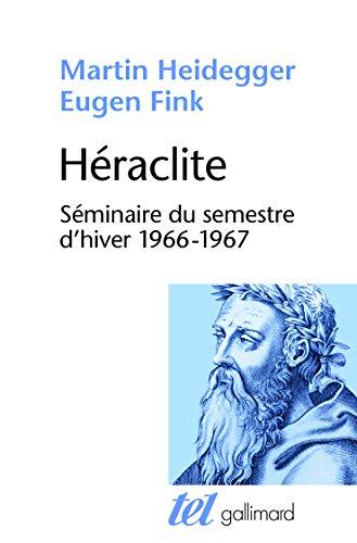 9782072709425: Héraclite: Séminaire du semestre d'hiver (1966-1967)