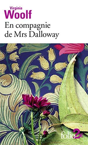 En compagnie de Mrs Dalloway (Folio 2: Woolf, Virginia