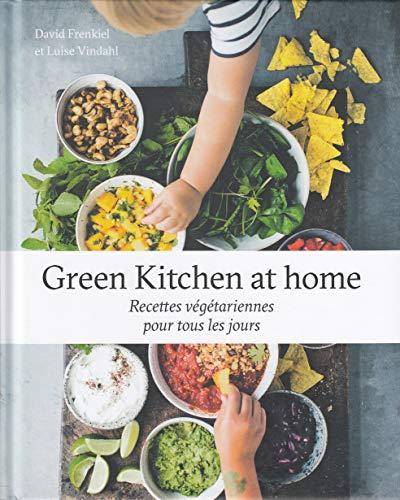 green kitchen at home - recettes végétariennes: Frenkiel, David -