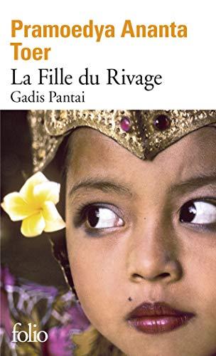 La Fille du Rivage: Gadis Pantai: Pramoedya Ananta Toer