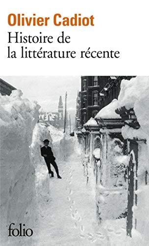 9782072733871: Histoire de la littérature récente (Tome 1) (Folio)