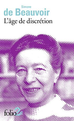 L?âge de discrétion: Beauvoir,Simone de