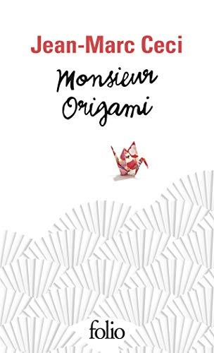 9782072762987: Monsieur Origami (Folio)