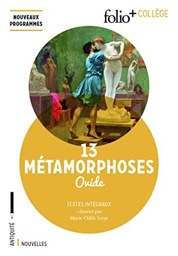 9782072769351: 13 Métamorphoses (Folio+ collège)