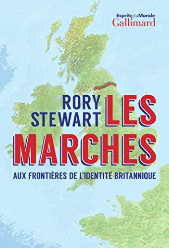 9782072786105: Les Marches. Aux Frontières de L'Identité Britannique (Esprits Du Monde)