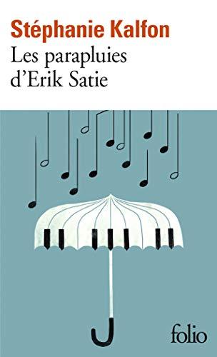 9782072794216: Les parapluies d'Erik Satie