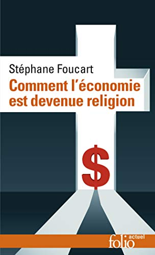 9782072826641: Comment l'économie est devenue religion