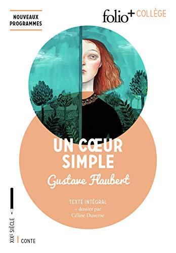 Un c?ur simple (Folio+Collège) (French Edition): Flaubert, Gustave