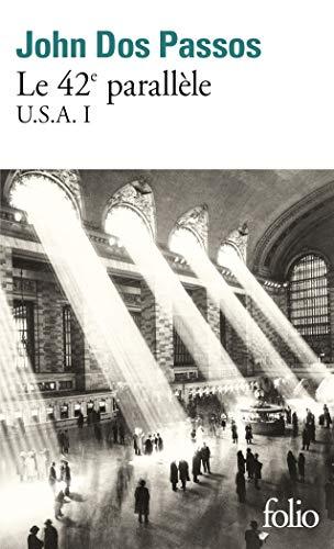 9782072836237: U.S.A., I : Le 42ᵉ parallèle: Trilogie U.S.A. I