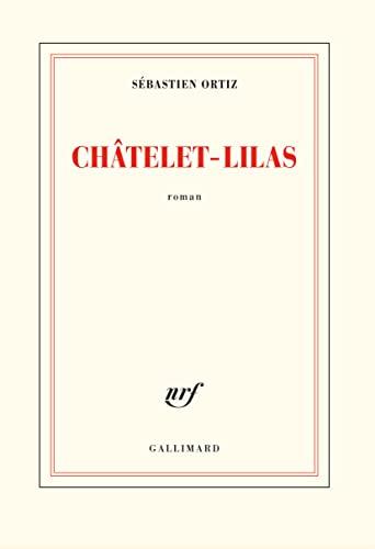 9782072847660: Châtelet - Lilas