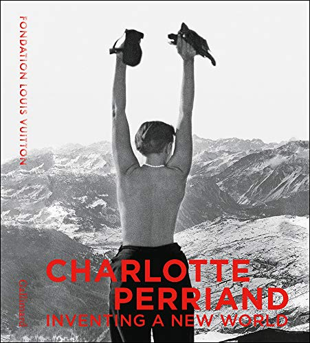 9782072857195: Charlotte Perriand: Inventing a New World