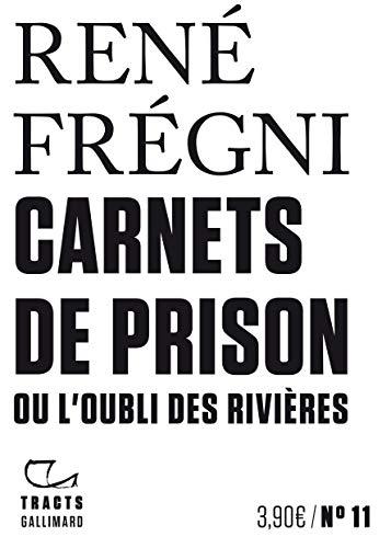 9782072887253: Carnets de prison ou L'oubli des rivières