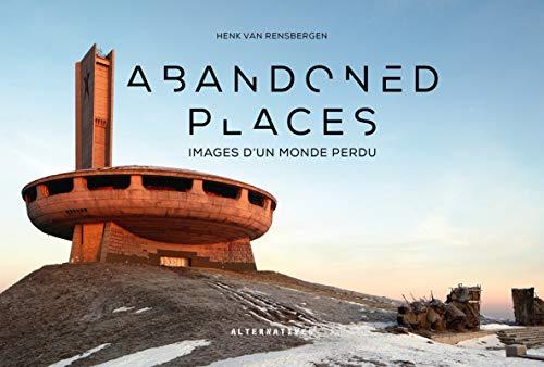 9782072913594: Abandoned places: Images d'un monde perdu