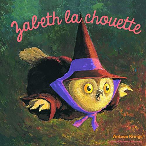 9782075074483: Les Drôles de Petites Bêtes - Zabeth la Chouette - Dès 3 ans