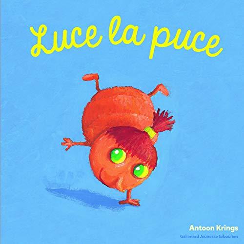 9782075075923: Les Drôles de Petites Bêtes - Luce la Puce - Dès 3 ans