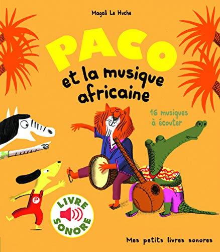 9782075086158 Paco Et La Musique Africaine Livre Sonore